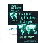 The End of All Things Is at Hand Are You Ready?  PLUS: The End of All Things Is at Hand Are You Ready? Study Guide Bundle