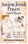 Ancient Jewish Prayers and the Messiah