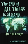 The End of All Things Is at Hand Are You Ready?