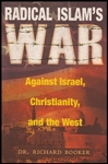 Radical Islams War Against Israel, Christianity and the West