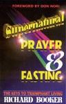 Supernatural Prayer & Fasting
