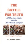 The Battle for Truth: Middle East Myths and the Arab-Israeli Conflict