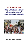 TEN REASONS Why Christians Should Support Israel and Bless the Jewish People