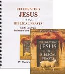 Celebrating Jesus in the Biblical Feasts - BOOK & STUDY GUIDE