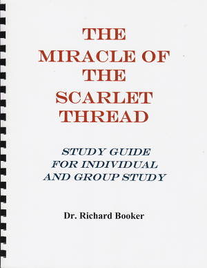 The Miracle of the Scarlet Thread - STUDY GUIDE