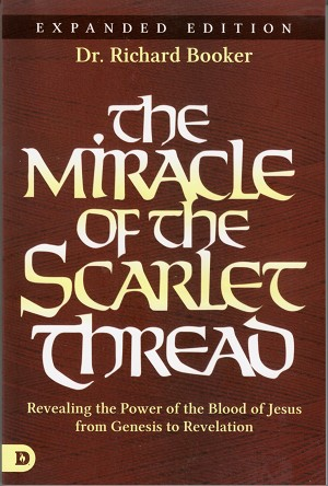 The Miracle of the Scarlet Thread - Expanded Edition