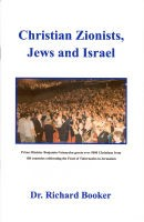 Christian Zionists, Jews and Israel