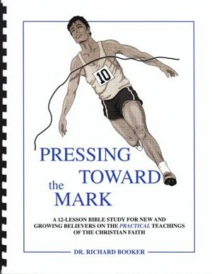Pressing Toward the Mark