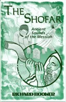 The Shofar: Ancient Sounds of the Messiah