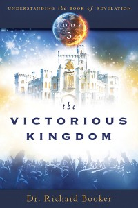 The Victorious Kingdom - Book 3 Revelation Series